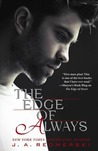 4 Stars for  The Edge of Always (The Edge of Never #2) by J.A. Redmerski
