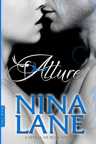 6 Stars for Allure (Spiral of Bliss #2) by Nina Lane