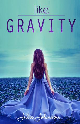 6 Stars for Like Gravity by Julie Johnson