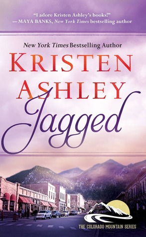 4 1/2 Stars for Jagged (Colorado Mountain #5) by Kristen Ashley