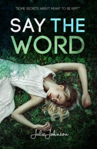 4 1/2 Stars for Say the Word by Julie Johnson