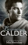REVIEW: Becoming Calder by Mia Sheridan :: FAVORITE BOOK OF THE YEAR, 6 BIG Stars