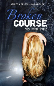 REVIEW:  4 1/2 Stars for Broken Course by Aly Martinez