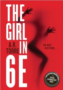 Review : 5 Stars for The Girl In 6E by A. R. Torre