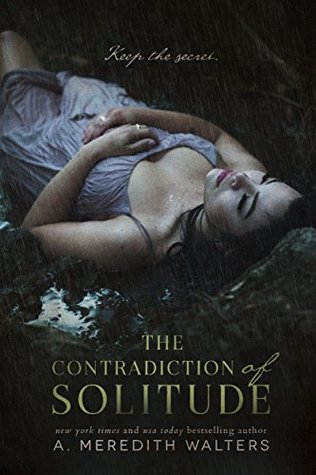 Review: 5 Stars for The Contradiction of Solitude by A. Meredith Walters