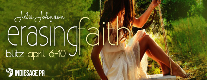 Erasing Faith by Julie Johnson Review with Playlist and Excerpt