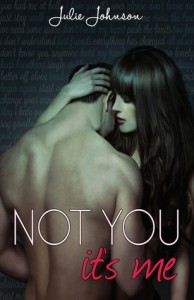Review: Not You It's Me by Julie Johnson