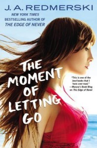 Review: The Moment of Letting Go by J. A. Redmerski