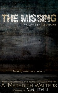 Review: The Missing Volume I- Illusions by A. Meredith Walters #findnora