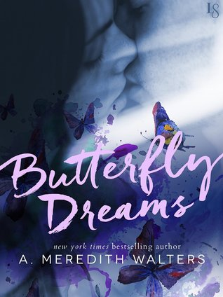 ARC Review: Butterfly Dreams by A. Meredith Walters