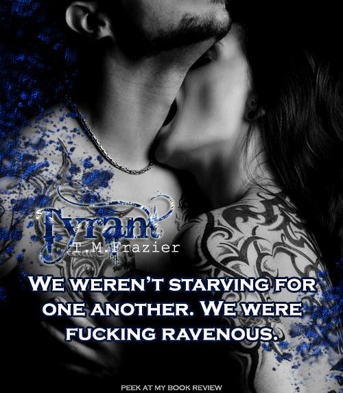 Tyrant by T. M. Frazier
