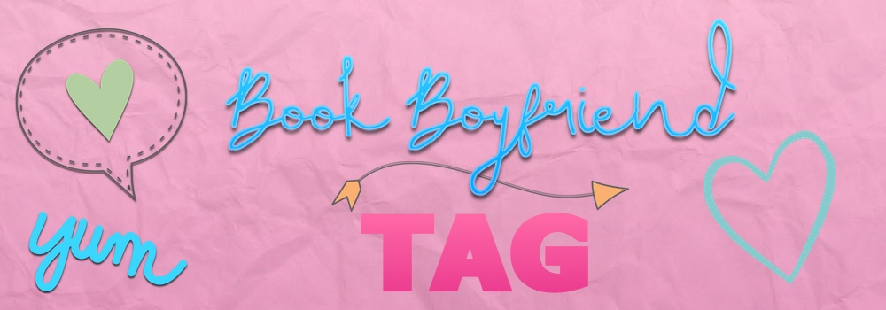 Book Boyfriend Tag – I'm it!