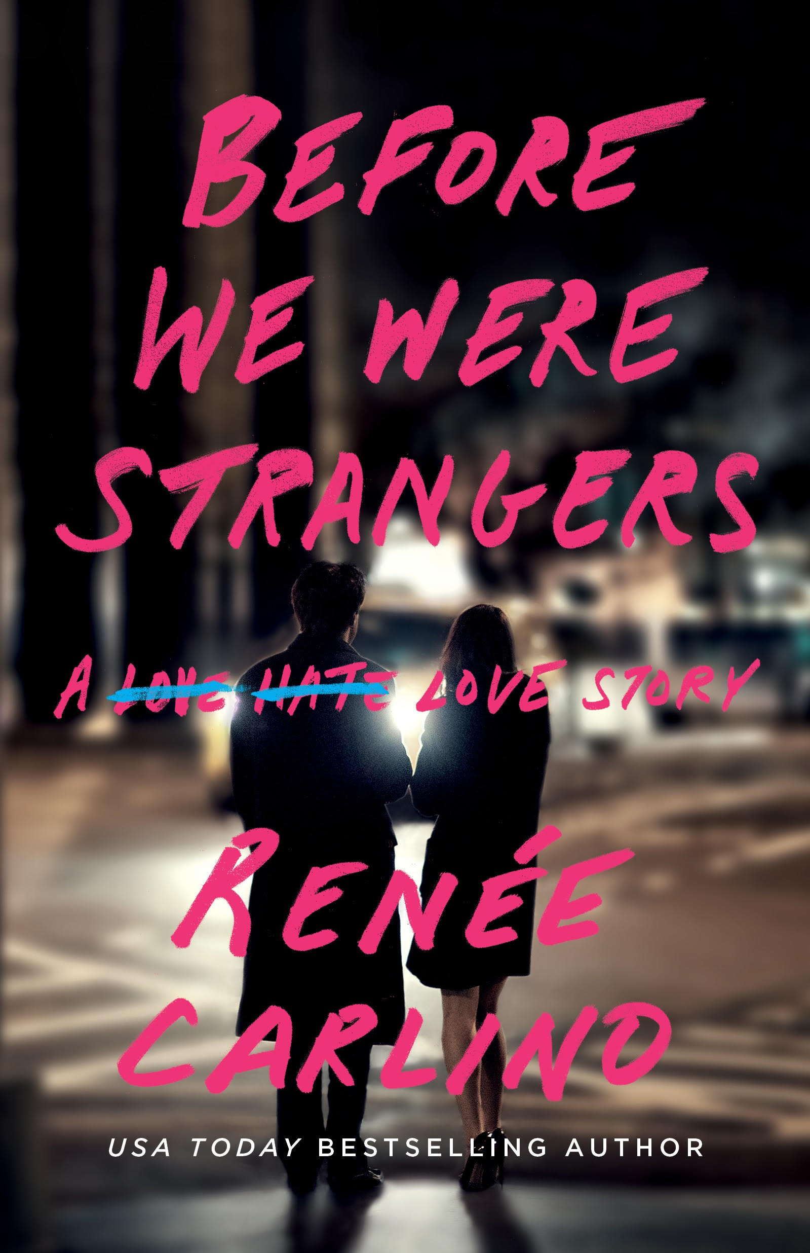 Happy Release Day: Before We Were Strangers by Renee Carlino #Giveaway