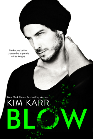 Review: Blow by Kim Karr