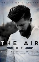 The Air he Breathes cover