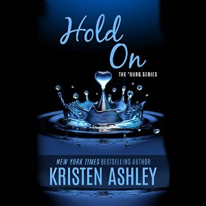 Sample Sunday | Audible Review →  Audio Review Hold On by Kristen Ashley