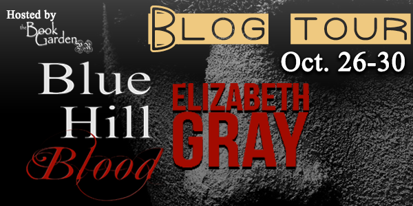 Have You Read the Psychological Thriller, Blue Hill Blood by Elizabeth Gray?