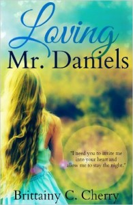 Loving Mr. Daniels by Brittainy C. Cherry