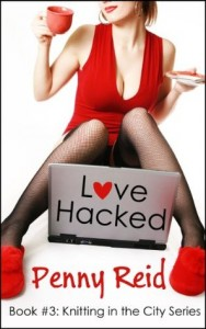 Love Hacked by Penny Reid The Verdict – Shocked. Stunned. Totally Enraptured.
