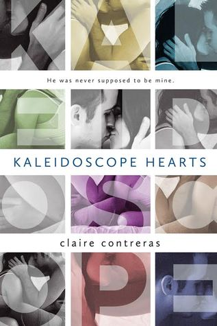 Kaleidoscope Hearts by Claire Contreras was lyrical and poetic!