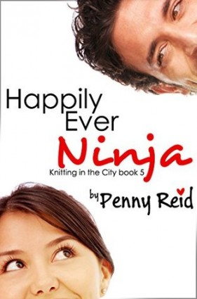 Happy with Happily Ever Ninja by Penny Reid