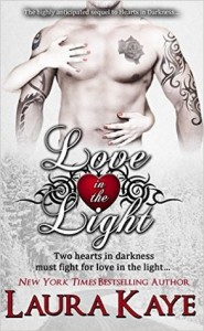 Love in the Light by Laura Kaye ~ #Excerpt #Review