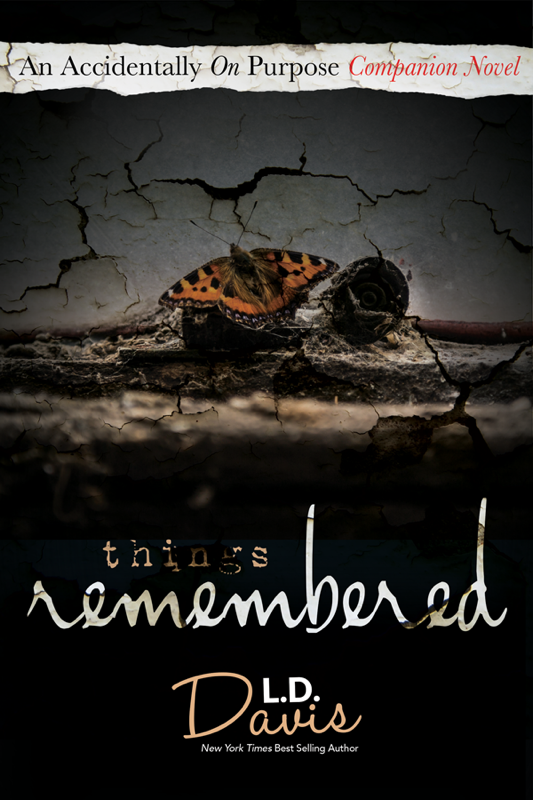 I am so excited to read Things Remembered by L.D. Davis!