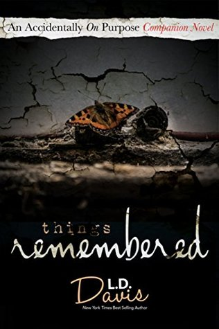 Things Remembered, by L.D. Davis ~ Review
