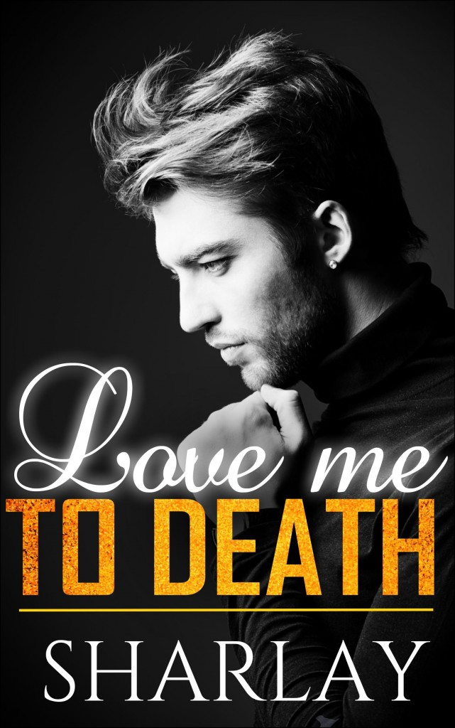 Love Me To Death by Sharlay [Review]