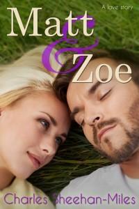 Review ~ Matt & Zoe by Charles Sheehan-Miles