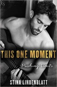 This One Moment (Pushing Limits) by Stina Lindenblatt [Review]