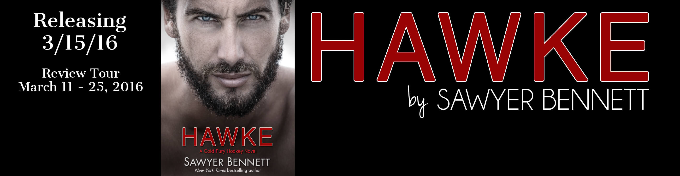 New Release by Sawyer Bennett ~ HAWKE REVIEW