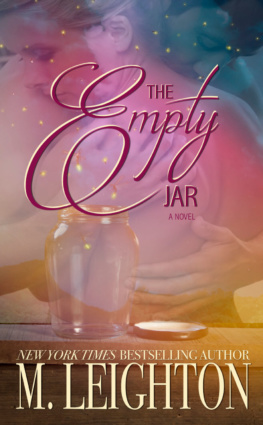 Absolutely Beautiful Love Story, 5+ Stars for The Empty Jar by M. Leighton