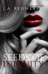 5 Stars for Seeds of Iniquity by J.A. Redmerski
