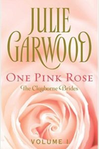 One Pink Rose by Julie Garwood [Review]