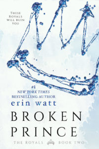 Do I have a Surprise for you?! #CoverReveal #BlurbReveal for Broken Prince by Erin Watt
