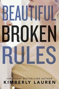5 Stars for Beautiful Broken Rules (Broken #1) by Kimberly Lauren