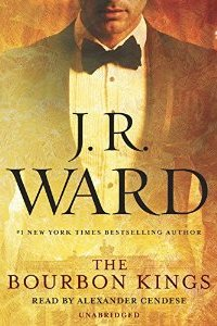 Sample Sunday | THE BOURBON KINGS by J.R. Ward | 5 Stars!