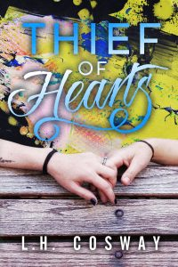 SURPRISE COVER REVEAL ~ Thief of Hearts by L.H. Cosway