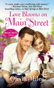 Spotlight: LOVE BLOOMS ON MAIN STREET by Olivia Miles Excerpt and Giveaway