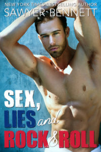 Cover Reveal — SEX, LIES AND ROCK AND ROLL by Sawyer Bennett