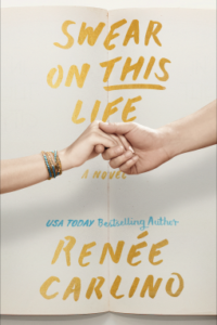 IT'S LIVE! SWEAR ON THIS LIFE by Renee Carlino