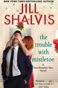 SPOTLIGHT — The Trouble with Mistletoe by Jill Shalvis