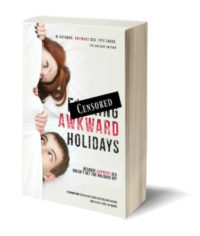 F*CKING AWKWARD HOLIDAY: ANTHOLOGY benefiting The Bookworm Box Charities.