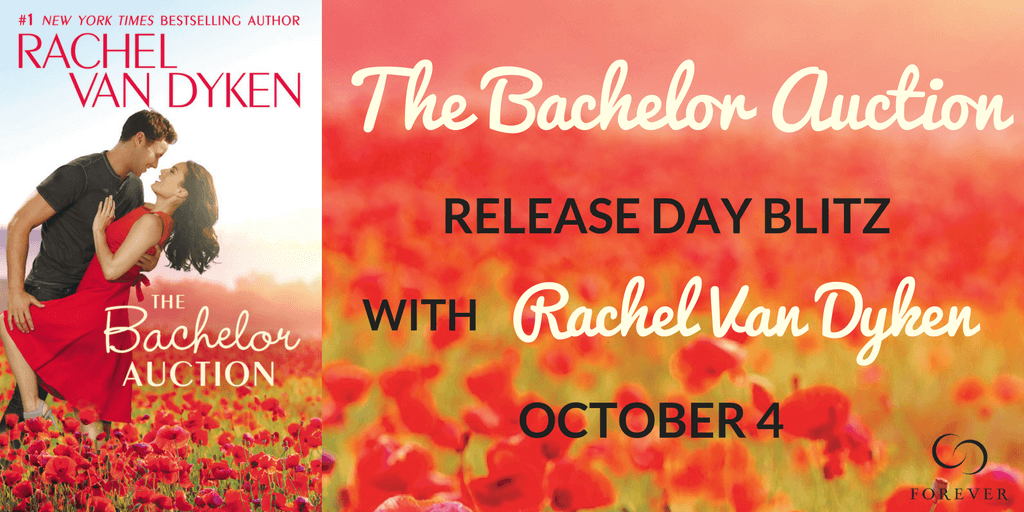 Happy Release Day: THE BACHELOR AUCTION by Rachel Van Dyken - REVIEW and Giveaway