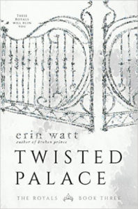 TWISTED PALACE by Erin Watt — Review