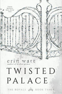 REVIEW — TWISTED PALACE by Erin Watt