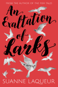 Happy Release, Exaltation of Larks and Suanne Laqueur ~  Giveaway