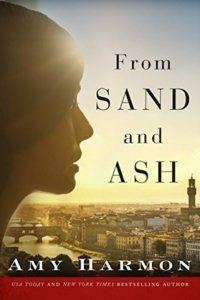 FAVORITE BOOK OF THE YEAR – FROM SAND AND ASH by Amy Harmon