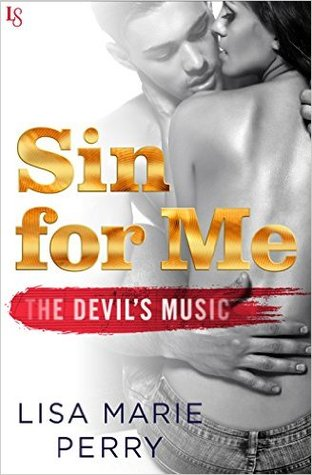 Sin for Me by Lisa Marie Perry